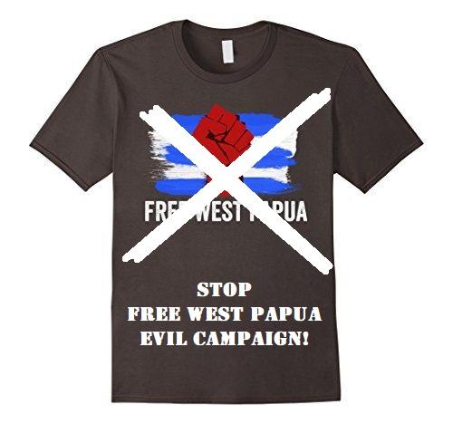 Stop Free West Papua Evil Campaign