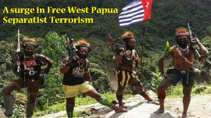 Terror by Papua Secessionists